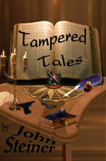 Tampered Tales -- John Steiner